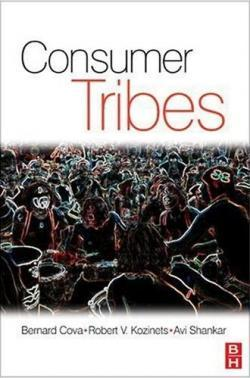 Consumer Tribes - Covà, Kozinets, Shankar