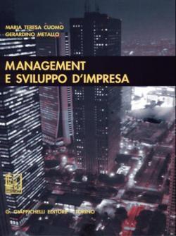 Management e Sviluppo d'Impresa: Il nuovo patrimonio valoriale e concettuale del management d'impresa