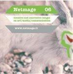 Netmage 06, festival internazionale dedicato alle arti elettroniche