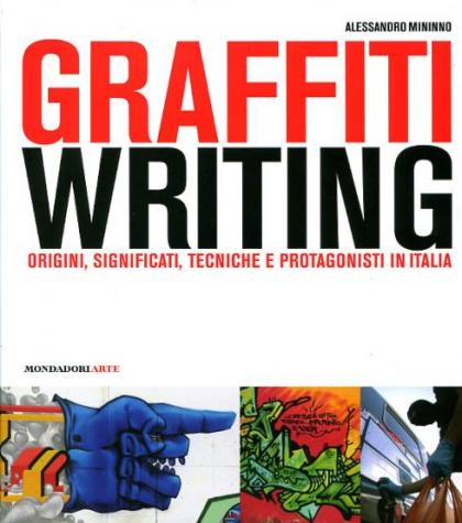 Graffiti Writing: riferimenti e tendenze