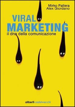 VIRAL VIDEO MARKETING – Cosa ne pensano le agenzie (quelle serie)!