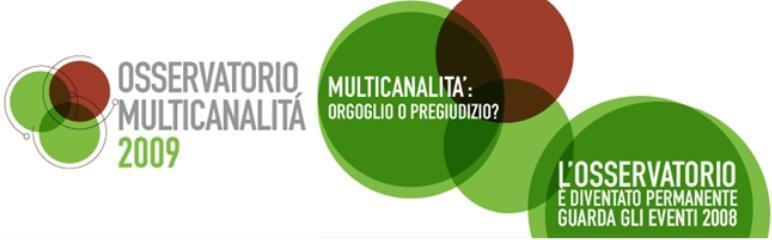 PARTE L'OSSERVATORIO MULTICANALITÀ 2009