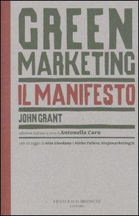 Green Marketing, il manifesto di John Grant: vi offriamo un'anteprima in pdf!
