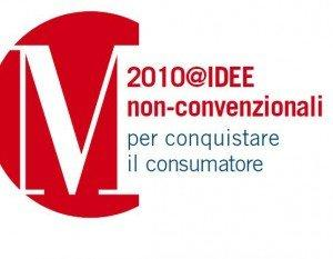 I mondi possibili e impossibili di Marketing Non Convenzionale in convegno a Milano il 24 e 25 Febbraio