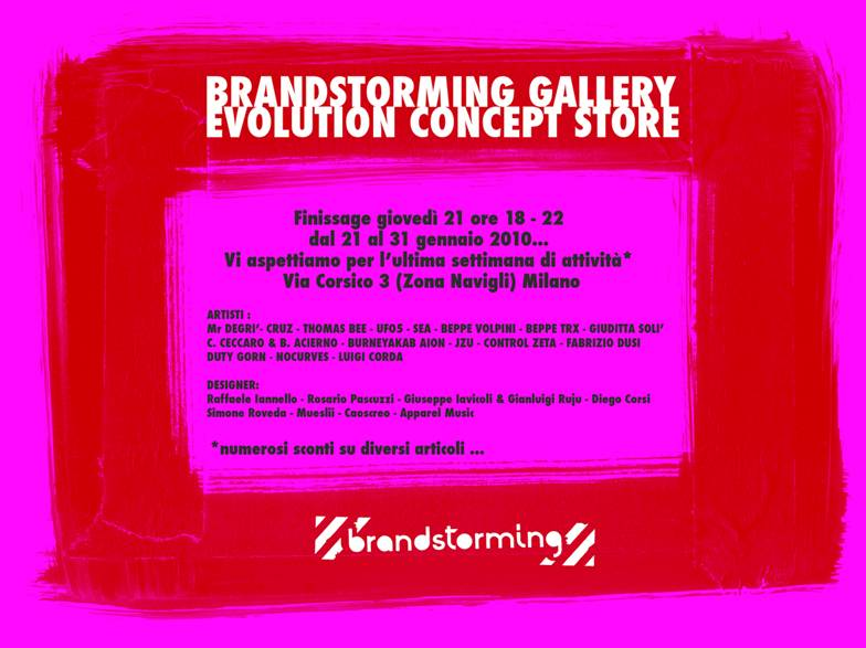Ultimo Finissage per Brandstorming Gallery – Evolution Concept Store
