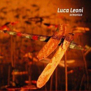 Luca Leoni, Armonico e la storia in cerca d'autore