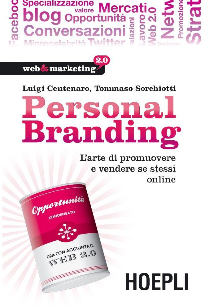 Sei bravo solo se lo dice Google! Il 27 novembre 2010 a Milano il corso sul Personal Branding