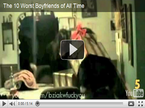 I 10 peggiori fidanzati di sempre [VIRAL VIDEO]