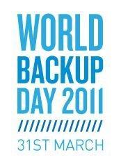 31 marzo 2011: Oggi è la giornata mondiale del backup!
