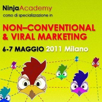 """Milano, 6-7 maggio: Corso in """"Non-Conventional, Viral Marketing & Viral-DNA"""" #ninjacademy"""