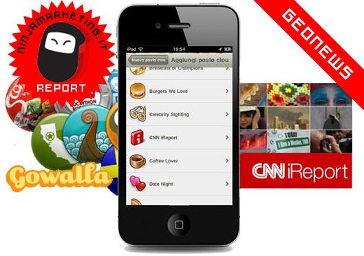 Giornalismo Partecipativo 2.0: con Gowalla + iReportCNN diventa Mojo (Mobile Journalist)