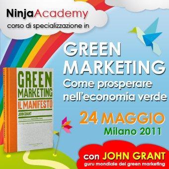 """Milano, 24 maggio: Corso in """"Green Marketing"""" con John Grant! #ninjacademy"""