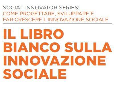 Il manuale dell'innovazione sociale al prezzo di un tweet