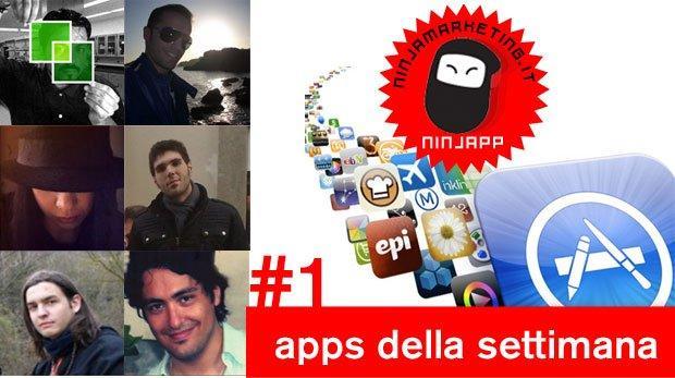 Le Apps della Settimana by Redazione Mobile Ninja Marketing