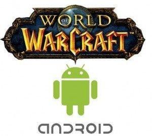 Blizzard Mobile:World of Warcraft su Android?[Breaking News]