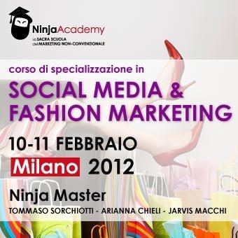 """Milano, 10-11 febbraio: Corso in """"Social Media & Fashion Marketing"""" #ninjacademy"""