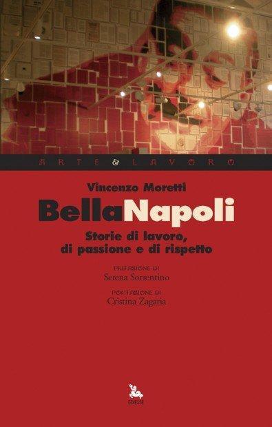 Un regalo per il 2012: Bella Napoli. Per scegliere di scegliere un futuro diverso.