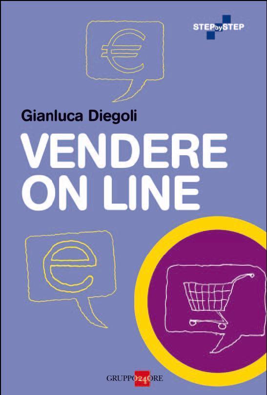 Vendere Online, il libro sull'ecommerce di Gianluca Diegoli [RECENSIONE]