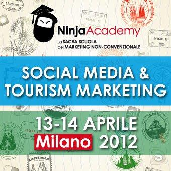"Milano, 13-14 aprile: Corso in ""Social Media & Tourism Marketing"" #ninjacademy"