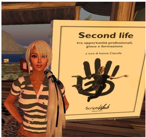 Ivonne Citarella: vi racconto le potenzialità di Second Life… per mettersi in gioco!