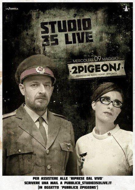Domani a Studio35Live appuntamento con i 2PIGEONS! [EVENTO]