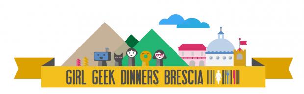 Girl Geek Dinners: Nel giorno dell'orgoglio geek debutta il gruppo di Brescia [EVENTO]
