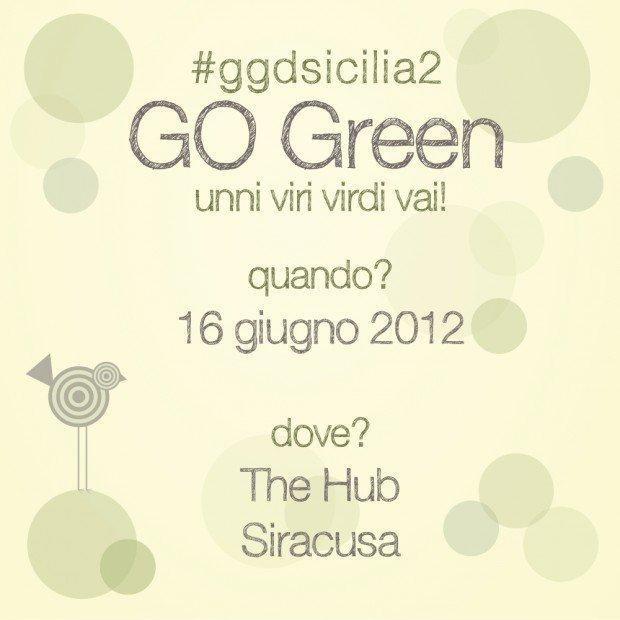 """""""Go Green, unni viri virdi vai!"""" il nuovo appuntamento targato GGD Sicilia [EVENTO]"""