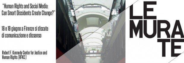 Social Media e Diritti Umani: a Firenze si discute di comunicazione e dissenso [EVENTO]