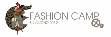 FashionCamp2012. Fashion digital storytelling: how brands become publishers [8-9 giugno]