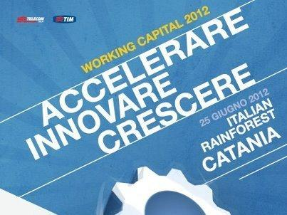 "Working Capital Tour: ""Catania è una rainforest di startup!"""