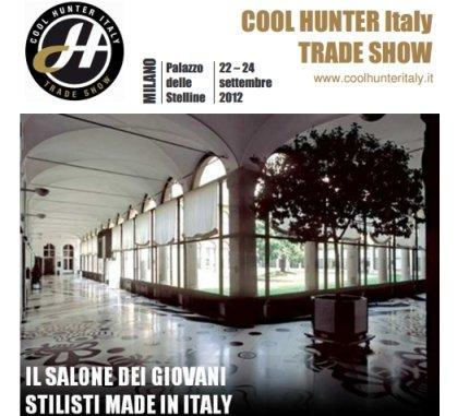 Cool Hunter Italy Trade Show: Moda e Comunicazione si uniscono! [EVENTO]