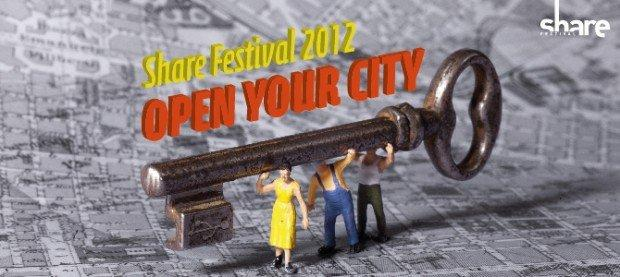 Share Festival 2012: Open Your City, Open Your Mind [EVENTO]