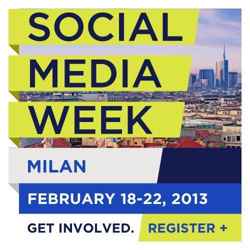 Social Media Week Milano: 4 eventi da non perdere!