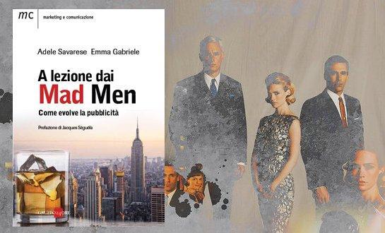 Vinci l'ebook di 'A lezione dai Mad Men. Come evolve la pubblicità' [GIVEAWAY]