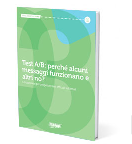 Test A/B by MailUp: perché alcuni messaggi funzionano e altri no? [FREE EBOOK]