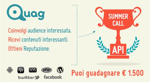 """Sei uno sviluppatore e vuoi metterti alla prova? Scopri """"Quag API – Summer Call 2013""""!"""