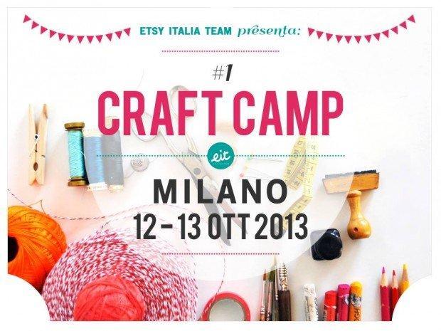 Craft Camp 2013: il festival della creatività per artigiani, maker e DIY lovers!