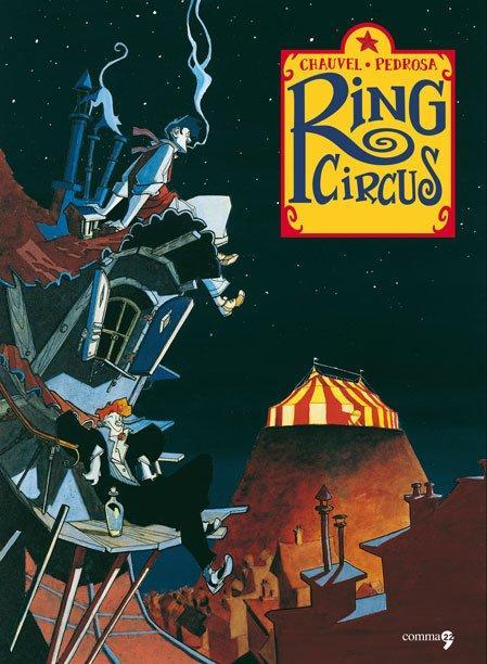 Top 10 fumetti e illustrazioni speciale estate 2013 Ring Circus Chauvel Pedrosa