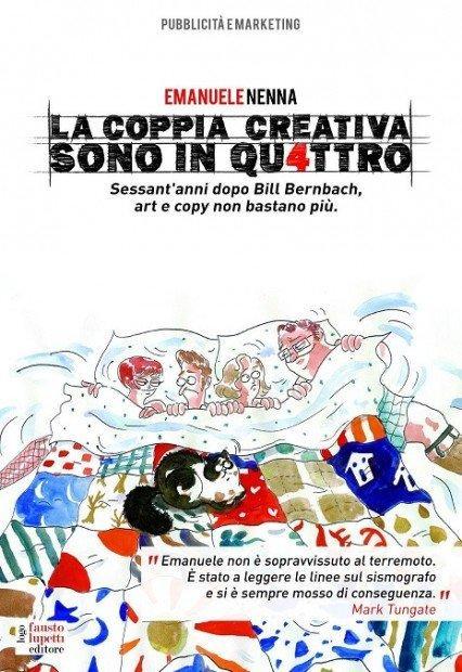 La coppia creativa sono in quattro: art e copy non bastano più [RECENSIONE]