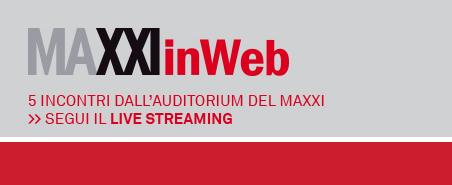 MAXXIinWeb: le arti contemporanee dialogano in rete [EVENTO]