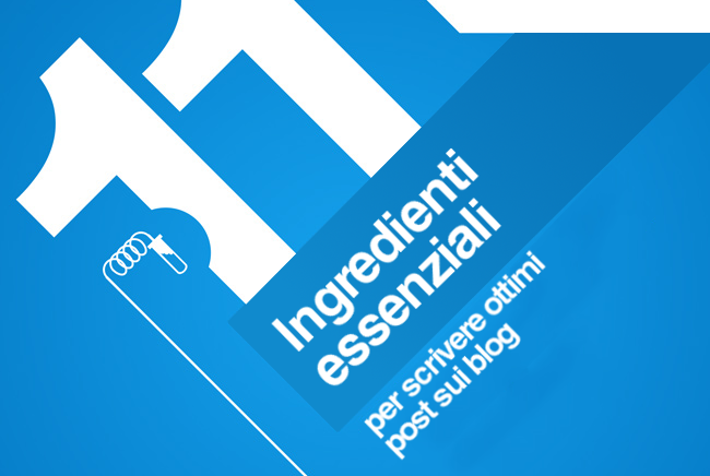 11 ingredienti essenziali per scrivere ottimi post sui blog [INFOGRAFICA]