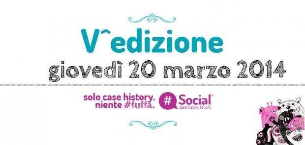 Aperte le iscrizioni al Social Case History Forum!