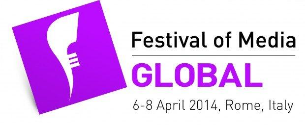 Il Festival of Media Global 2014 arriva a Roma ad aprile