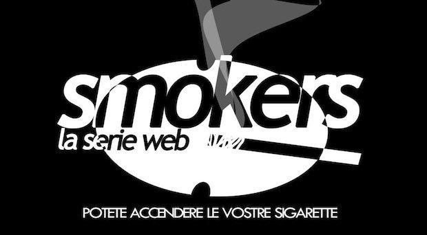 """Smokers La Serie Web: """"Non tutto il fumo viene per nuocere"""" [INTERVISTA]"""