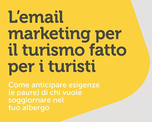 Email marketing e turismo: cosa funziona (e perché funziona)