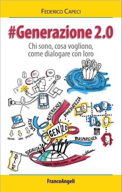 #Generazione 2.0, il manuale per capire e dialogare con i giovani sempre connessi [RECENSIONE]