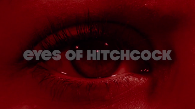 Eyes of Hitchcock: da Psycho a Vertigo gli occhi dell'horror [VIDEO]