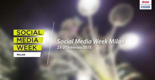 Social Media Week Milan: una edizione di successo