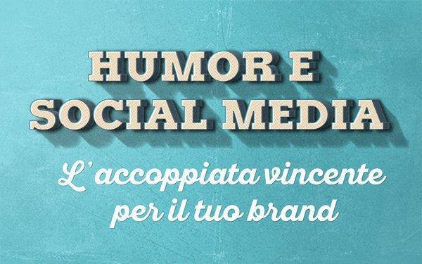 Humor e Social Media: l'accoppiata vincente per il tuo brand