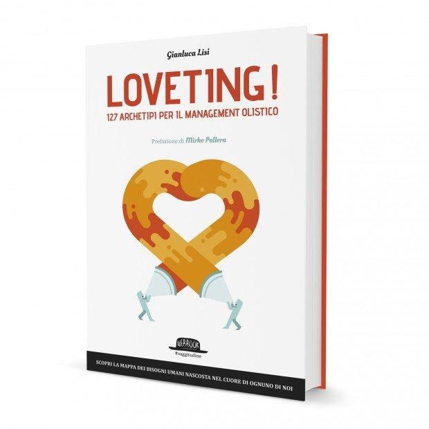 Loveting! Gianluca Lisi e Mirko Pallera presentano Loveting! ed il nuovo Marketing Transpersonale, il 3 novembre a Milano [EVENTO]